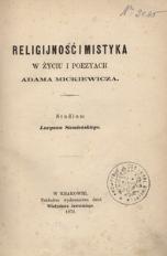 Religijność i mistyka w życiu i poezyach Adama Mickiewicza