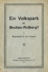 Ein Volkspark für Beuthen-Rossberg?