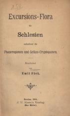 Excursions - Flora für Schlesien enthaltend die Phanerogamen und Gefäss-Cryptogamen