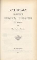 Materyały do historyi drukarstwa i księgarstwa w Polsce. [Cz. 2]