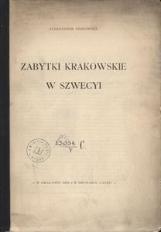 Zabytki krakowskie w Szwecyi