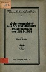 Heimatkundliches aus den Mikultschützer Pfarrmatrikeln von 1745-1871