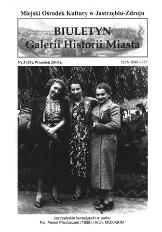 Biuletyn Galerii Historii Miasta, 2014, nr 3 (33)
