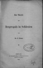 Zur Theorie des Bergregals in Schlesien
