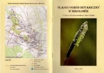 Śląski Ogród Botaniczny w Mikołowie. Ochrona bioróżnorodności ziemi śląskiej