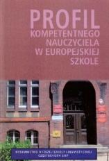 Profil Kompetentnego nauczyciela w europejskiej szkole