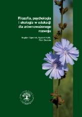 Filozofia, psychologia i ekologia w edukacji dla zrównoważonego rozwoju