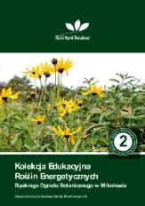 Kolekcja edukacyjna roślin energetycznych
