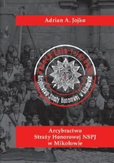 Arcybractwo Straży Honorowej NSPJ w Mikołowie
