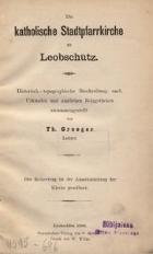 Die katholische Stadtpfarrkirche zu Leobschütz