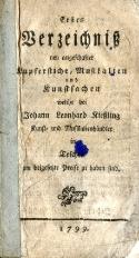 Erstes Verzeichniss neu angeschafter Kupferstiche, Musikalien und kunstsachen welche bei Johann Leonard Kiessling kunst und Musikalienhändler in Teschen um beigesetzte Preise zu haben sind.