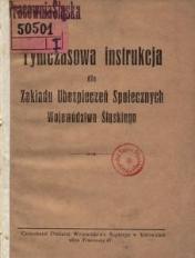 Tymczasowa instrukcja dla Zakładu Ubezpieczeń Społecznych Województwa Śląskiego