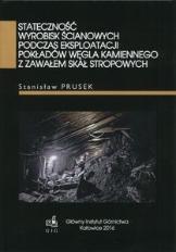 Stateczność wyrobisk ścianowych podczas eksploatacji pokładów węgla kamiennego z zawałem skał stropowych
