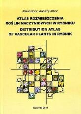 Atlas Rozmieszczenia Roślin Naczyniowych w Rybniku