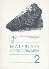 Materiały Opracowania T. 2