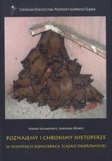 Poznajemy i chronimy nietoperze w miastach konurbacji śląsko-dąbrowskiej