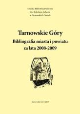 Tarnowskie Góry. Bibliografia miasta i powiatu za lata 2008-2009