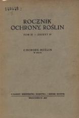 Rocznik Ochrony Roślin, T. 3, zeszyt 4, Choroby Roślin w 1934 r.