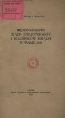 Międzynarodowy Zjazd Bibljotekarzy i Miłośników Książki w Pradze 1926