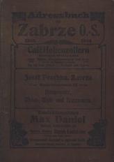 Adressbuch für die Gemeinde Zabrze 1908-1909. Unter Benutzung amtlicher Quellen durch den Gemeindebeamten F. Hellmann, Zabrze. Beilage: Spezial-Adressbuch für Handel und Gewerbe von Zabrze