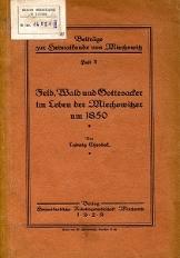 Feld, Wald und Gottesacker im Leben der Miechowitzer um 1850