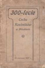 300-lecie Cechu Rzeźników w Mikołowie