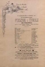 Ptasznik z Tyrolu (Der Vogelhändler) operetka w 3 aktach M. Westa i W. Helda. Muzyka Karola Zellera. Przekład C. Danielewskiego. Afisz teatralny