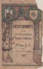 Fest-Schrift für das 62. Oberschlesische Bundes-Schiessen zu Nikolai O.-S. am 7., 8., 9. und 10. Juli 1912