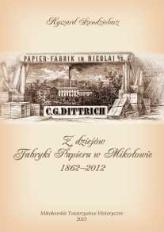 Z dziejów Fabryki Papieru w Mikołowie 1862-2012