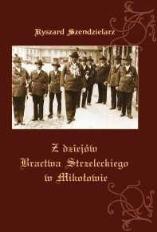 Z dziejów Bractwa Strzeleckiego w Mikołowie. Odrodzone Bractwo Kurkowe