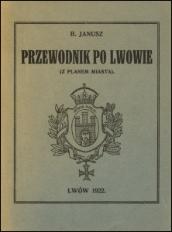 Przewodnik po Lwowie : z planem miasta