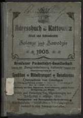 1905, Adreßbuch für Kattowitz (Stadt und Schloßbezirk) und Zawodzie