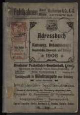 1908, Adreßbuch für Kattowitz, Hohenlohehütte, Bogutschütz=Zawodzie und Zalenze