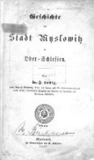 Geschichte der Stadt Myslowitz in Ober Schlesien