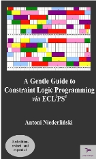 A Gentle Guide to Constraint Logic Programming via ECLiPSe