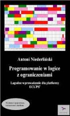 Programowanie w logice z ograniczeniami: łagodne wprowadzenie dla platformy ECLIPSe