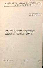 Stan, ruch naturalny i wędrówkowy ludności w 1 kwartale 1980 r.