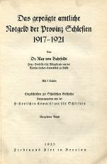 Das geprägte amtliche Notgeld der Provinz Schlesien 1917-1921