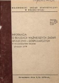 Informacja o realizacji ważniejszych zadań społeczno-gospodarczych w województwie bielskim, 1979, nr 1