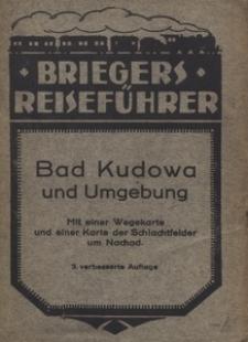 Führer durch Bad Kudowa und Umgebung mit einer Karte der Umgebung von Kudowa und einer Karte der Schlachtfelder um Nachod. - 3. verbesserte Auflage