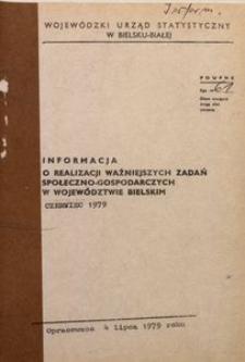 Informacja o realizacji ważniejszych zadań społeczno-gospodarczych w województwie bielskim, 1979, nr 6