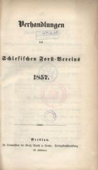 Verhandlungen des Schlesischen Forst-Vereins, 1857