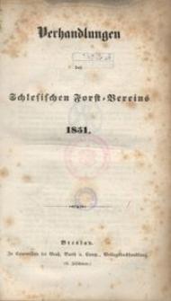 Verhandlungen des Schlesischen Forst-Vereins, 1851