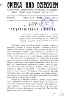 Opieka nad Dzieckiem : czasopismo, poświęcone ochronie macierzyństwa, opiece nad dziećmi i młodzieżą, 1931, R. 9, nr 1