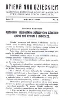 Opieka nad Dzieckiem : czasopismo, poświęcone ochronie macierzyństwa, opiece nad dziećmi i młodzieżą, 1931, R. 9, nr 3