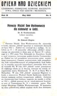 Opieka nad Dzieckiem : czasopismo, poświęcone ochronie macierzyństwa, opiece nad dziećmi i młodzieżą, 1931, R. 9, nr 5