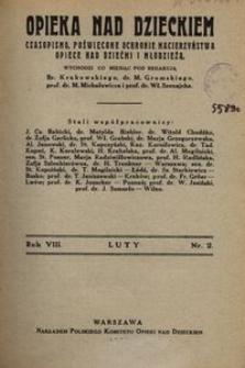 Opieka nad Dzieckiem : czasopismo, poświęcone ochronie macierzyństwa, opiece nad dziećmi i młodzieżą, 1930, R. 8, nr 2