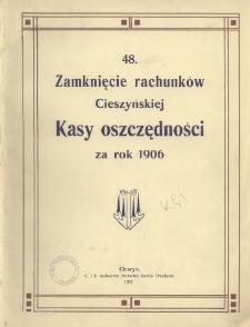 Zamknięcie Rachunków Cieszyńskiej Kasy Oszczędności za Rok 1906