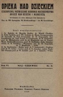Opieka nad Dzieckiem : czasopismo, poświęcone ochronie macierzyństwa, opiece nad dziećmi i młodzieżą, 1928, R. 6, nr 3