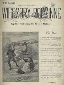 Wieczory Rodzinne. Tygodnik Ilustrowany dla Dzieci i Młodzieży 1900, nr 30